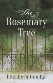 The Rosemary Tree ebook by Elizabeth Goudge