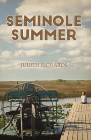 Seminole Summer ebook by Judith Richards