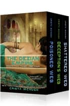 Poisoned, Deceived, and Shattered - Books 2-4 of the Deizian Empire ebook by Crista McHugh