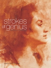 Strokes of Genius - The Best of Drawing ebook by Rachel Rubin Wolf
