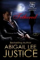 Tethered ebook by Abigail Lee Justice