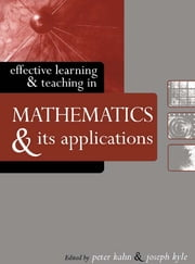 Effective Learning and Teaching in Mathematics and Its Applications ebook by