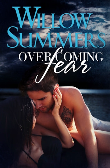 willow summers overcoming fear read online free