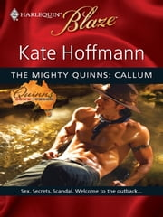The Mighty Quinns: Callum ebook by Kate Hoffmann