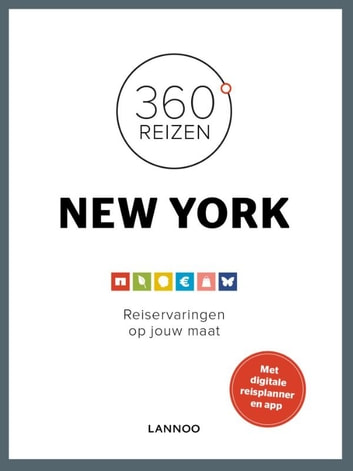 360° New-York - reiservaringen op jouw maat ebook by Jacqueline Goossens,Tom Ronse