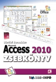 Access 2010 ebook by Bártfai Barnabás