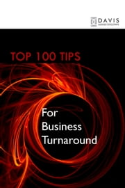 Top 100 Tips for Business Turnaround ebook by Paul Davis