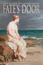 Fate's Door ebook by