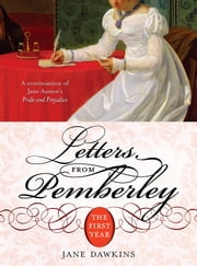 Letters from Pemberley - The First Year ebook by Jane Dawkins