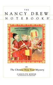 The Chinese New Year Mystery ebook by Jan Naimo Jones,Carolyn Keene