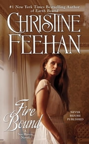 Fire Bound - A Sea Heaven Novel ebook by Christine Feehan