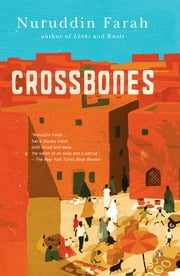 Crossbones ebook by Nuruddin Farah