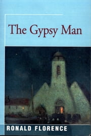 The Gypsy Man ebook by Ronald Florence
