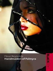 Handmaiden Of Palmyra ebook by Fleur Reynolds
