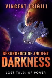 Resurgence of Ancient Darkness ebook by Vincent Trigili