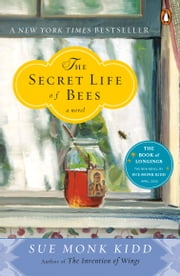 The Secret Life of Bees ebook by Sue Monk Kidd