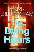 The Dying Hours ebook by