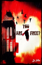 Are You Free? ebook by KA SEFIKA