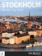 Stockholm - DIE ZEIT City Guide ebook by DIE ZEIT