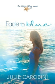 Fade to Blue ebook by Julie Carobini