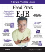 Head First EJB - Passing the Sun Certified Business Component Developer Exam ebook by Kathy Sierra, Bert Bates
