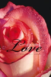 Complicated Love ebook by Earliecia J. Ebron