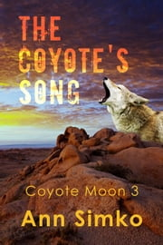 The Coyote's Song ebook by Ann Simko