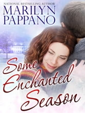 Some Enchanted Season ebook by Marilyn Pappano