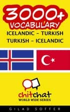 3000+ Vocabulary Icelandic - Turkish ebook by Gilad Soffer