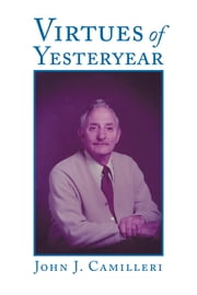 Virtues of Yesteryear ebook by Andrew Knight