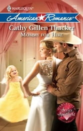 Mommy for Hire ebook by Cathy Gillen Thacker