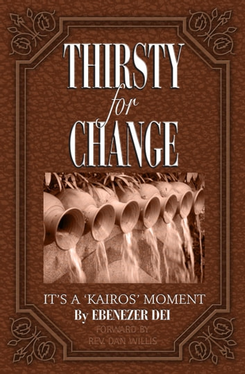 Thirsty for Change ebook by Ebenezer Dei