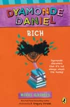Rich: A Dyamonde Daniel Book ebook by Nikki Grimes, R. Gregory Christie