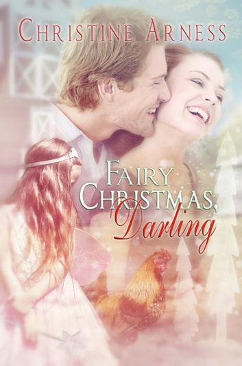 Fairy Christmas, Darling ebook by Christine Arness