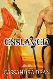 Enslaved ebook by Cassandra Dean