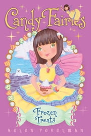 Frozen Treats ebook by Helen Perelman,Erica-Jane Waters