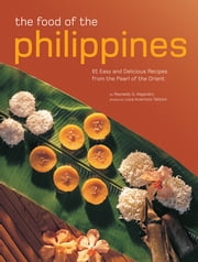 Food of the Philippines ebook by Reynaldo G. Alejandro, Luca Invernizzi Tettoni