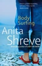 Body Surfing ebook by Anita Shreve