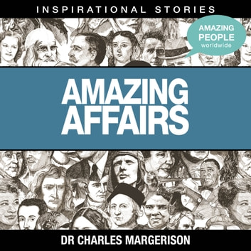 Amazing Affairs audiobook by Dr Charles Margerison