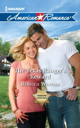 The Texas Ranger's Reward ebook by Rebecca Winters