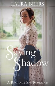 Saving Shadow ebook by Laura Beers