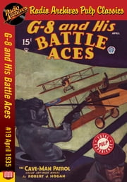 G-8 and His Battle Aces #19 April 1935 T ebook by Robert J. Hogan