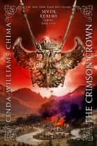 The Crimson Crown ebook by Cinda Williams Chima