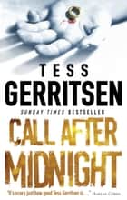 Call After Midnight ebook by Tess Gerritsen