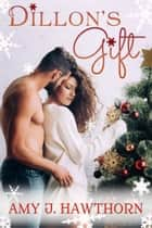 Dillon's Gift ebook by