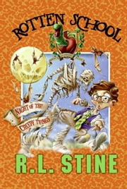 Rotten School #14: Night of the Creepy Things ebook by R.L. Stine,Trip Park