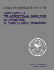 Proceedings of the International Symposium on Engineering in Complex Rock Formations ebook by Chengxiang, Li