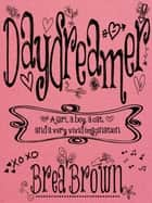 Daydreamer ebook by Brea Brown