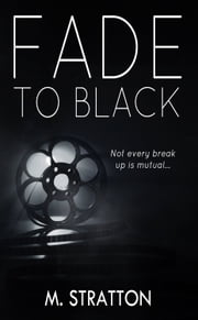 Fade to Black ebook by M. Stratton