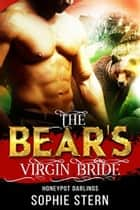 The Bear's Virgin Bride ebook by Sophie Stern